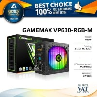 Power Supply PSU GAMEMAX VP600 VP600RGBM RGB Semi Modular 600 Watt