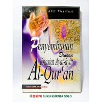 Penyembuhan dengan khasiat ayat - ayat Al Quran