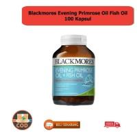 BLACKMORES EVENING PRIMROSE OIL FISH OIL BPOM KALBE - 100 KAPSUL KODE