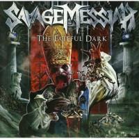 Savage Messiah - The Fateful Dark 1CD 2014