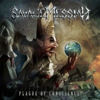 Savage Messiah - Plague Of Conscience 1CD 2012