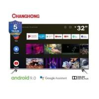 """Google Android 9.0 Smart LED TV Changhong 32"""" L32H7 32H7 Frameles Dgtl"""