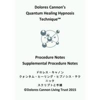 Dolores Cannon's Quantum Healing Hypnosis Technique Dolores Cann