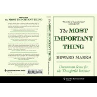 The most important thing: uncommon sense for the thoughtful inves