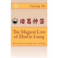 The Magical Lots of Zhuge Liang - Divination using the I Ching Yu
