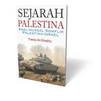 Buku Sejarah Palestina Asal-Muasal Konflik Palestina-Israel