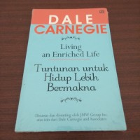 Living an Enriched Life (Dale Carnegie)