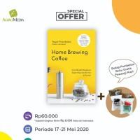 Homemade Brewing Coffee/Teguh Priambodo/Agromedia Pustaka [Original]