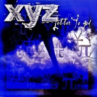 XYZ - Letter To God 1CD 2003