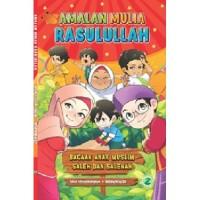 Buku Komik Anak Muslim - Amalan Mulia Rasulullah