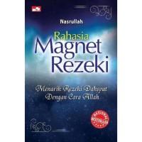 Rahasia Magnet Rezeki/Nasrullah/Elex Media Komputindo