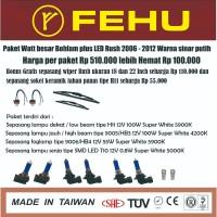paket bohlam watt besar Fehu plus LED Rush 2006 - 2012. Sinar putih