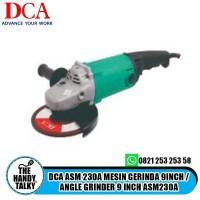 DCA ASM 230A MESIN GERINDA 9INCH / ANGLE GRINDER 9 INCH ASM230A