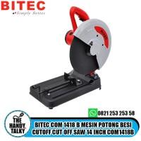 BITEC COM 1418 B MESIN POTONG BESI CUTOFF CUT OFF SAW 14 INCH COM1418B