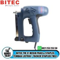 BITEC TM 31 MESIN PAKU & STAPLES TEMBAK LISTRIK / TACKER STAPLER TM31