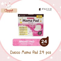 DACCO MAMAPAD / MAMA PAD BREAST PAD ( PENYERAP ASI ) ISI 24 PCS