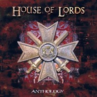 House Of Lords - Anthology 1CD 2008