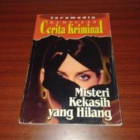 Kumpulan Cerita Kriminal: Misteri Kekasih yang hilang