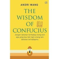 Buku The Wisdom of Confucius   Andri Wang