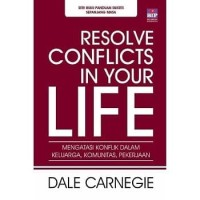 Buku Resolve Conflicts in Your Life   Dale Carnagie