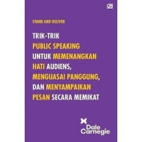 Buku Stand and Deliver   Dale Carnagie (Komunikasi) (Best Seller)