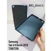 Samsung Galaxy Tab A 8.0inchi 2019 T290 T295 Softcase Casing Cover