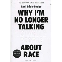 Why I'm No Longer Talking to White People About Race : The Sunday Time