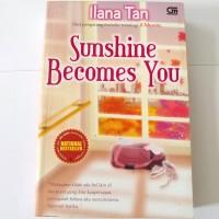 Sunshine becomes you - Novel Preloved