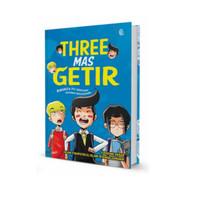 THREE MAS GETIR
