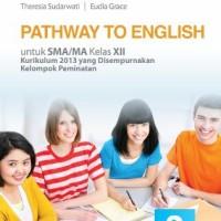 Buku Pathway to english SMA KLS 12 PEMINATAN Penerbit ERLANGGA