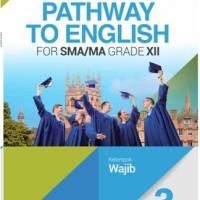 Buku Pathway to english SMA KLS 12 WAJIB Penerbit ERLANGGA