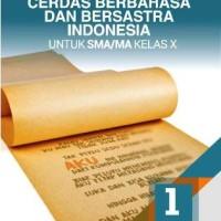 Buku Cerdas Berbahasa Indonesia SMA KLS 10 PEMINATAN Penerbit ERLANGGA