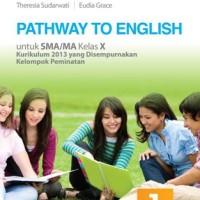 Buku Pathway to english SMA KLS 10 PEMINATAN Penerbit ERLANGGA