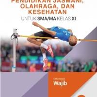 Buku Pendidikan jasmani SMA KLS 11 WAJIB Penerbit ERLANGGA