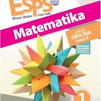 Buku ESPS MATEMATIKA SMA KLS 10 PEMINATAN Penerbit ERLANGGA