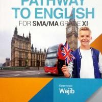 Buku Pathway to english SMA KLS 11 WAJIB Penerbit ERLANGGA