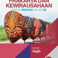 Buku Prakarya dan kewirausahaan SMA KLS 12 WAJIB Penerbit ERLANGGA