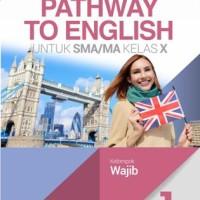 Buku Pathway to english SMA KLS 10 WAJIB Penerbit ERLANGGA