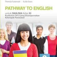 Buku Pathway to english SMA KLS 11 PEMINATAN Penerbit ERLANGGA