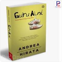 Buku Guru Aini guruaini Prekuel Novel Orang Orang Biasa Andrea Hirata