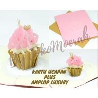 KARTU UCAPAN ULANG TAHUN POP UP 3D BENTUK CUPCAKE / BIRTHDAY CARD