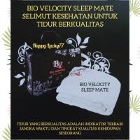 BIO VELOCITY SLEEP MATE SELIMUT KESEHATAN UTK TIDUR BERKUALITAS