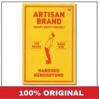 Buku Artisan Brand   Handoko Hendroyono (Bisnis) (Marketing)
