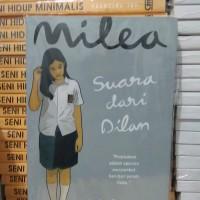Novel milea, suara dari dilan.