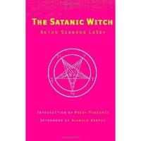 The Satanic Witch, The Satanic Bible series, Anton Szandor LaVey 2003