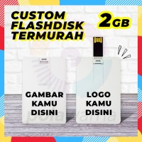 Flashdisk Kartu Custom Print 2GB - Flashdisk Custom Termurah 2GB