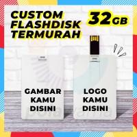 Flashdisk Kartu Custom Print 32GB - Flashdisk Custom Termurah 32GB