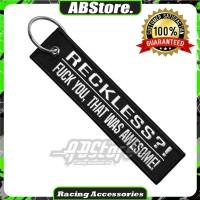 Gantungan Kunci Keychain RECKLESS Premium
