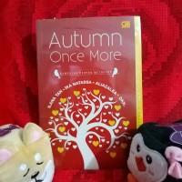 Novel Autumn Once More - Ilana Tan, Ika Natassa, AliaZalea