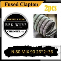 FUSED CLAPTON MECHA NI80 MIX NI90 26*2+36 CHROMEL A - 2pcs The Best